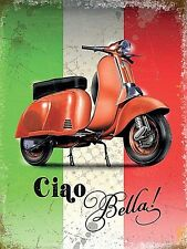 Vespa Ciao Bella small size metal sign 200mm x 150mm (og)