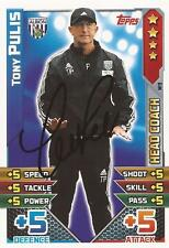 TONY PULIS SIGNED WEST BROM 2015/2016 MATCH ATTAX 'EXTRA' TRADING CARD+COA