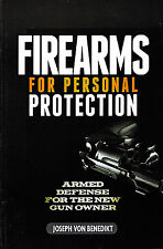Firearms Personal Protection - Armed Defense for the New Gun Owner Free Shipping