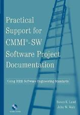 Practical Support for CMMI-SW Software Project Documentation Using IEEE Software