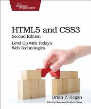HTML5 and CSS3 : Level up with Today's Web Technologies by Brian P. Hogan...
