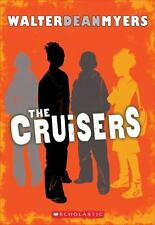 The Cruisers: Book 1 by Walter Dean Myers Paperback Book (English)