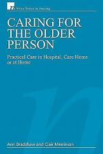 Wiley Series in Nursing: Caring for the Older Person : Practical Care in...