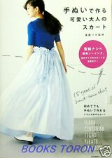 Brand New! 15 Types of Hand-sewn Kawaii Skirt /Japanese Clothes Pattern Book