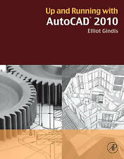 AutoCAD 2010: Drawing and Modeling, Gindis, Ilya, New Book