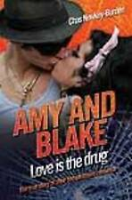 Amy and Blake - Love is the Drug, Chas Newkey-Burden, New Book
