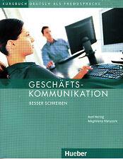 Hueber Geschaftskommunikation: Besser Schreiben - Kursbuch @NEW@