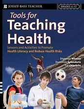Tools for Teaching Health by Sal Chiariello, Shannon Whalen and Dominick...