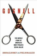 Gosnell by Phelim McAleer and Ann McElhinney (2017, Hardcover)