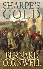 Sharpe's Gold: Richard Sharpe and the Destruction of Almeida, August 1810, By Be