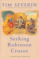 Seeking  Robinson Crusoe by Tim Severin (Paperback, 2003)