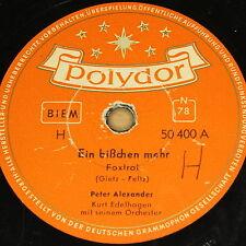 """PETER ALEXANDER """"Ein bißchen mehr"""" Polydor 78rpm 10"""""""