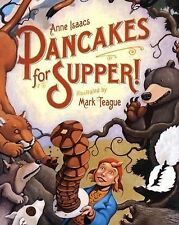 Book, HB Pancakes for Supper ! Anne Isaacs ill. Mark Teague RECIPE Classic Story