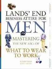 Lands' End Business Attire for Men: Mastering the New ABCs of What to Wear to Wo