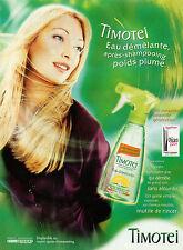 Publicité Advertising 2002  TIMOTEI eau démélante après shampooing