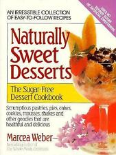 Naturally Sweet Desserts: The Sugar-free Dessert Cookbook-ExLibrary