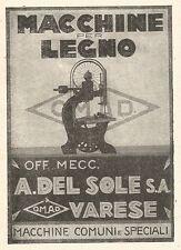 Z2404 Macchine per legno A. Del Sole - Varese - Pubblicità 1929 - Vintage advert