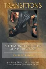 Transitions - Stepping into the Shoes of a Predecessor (2013, Paperback)