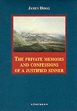 The Private Memoirs and Confessions of a Justified Sinner by James Hogg - HB