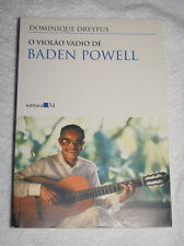 O Violao Vadio de Baden Powell by Dominique Dreyfus (1999) rare portuguese
