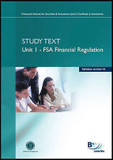 CISI Certificate - FSA Financial Regulations Syllabus Version 16): Study Text, B