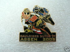 PINS,SPELDJES DUTCH TT ASSEN OR SUPERBIKES MOTO GP 2003 DUTCH TT ASSEN