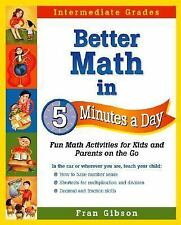 Better Math in 5 Minutes a Day: Fun Math Activities for Kids and Parents on the
