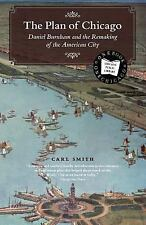 The Plan of Chicago: Daniel Burnham and the Remaking of the American City (Chica