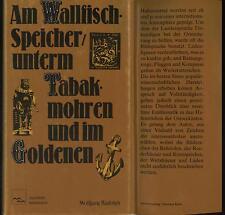 Am Wallfisch Speicher unterm Tabakmohren & im Goldenen Anker Hafen Kornspeicher