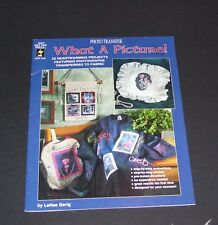 WHAT A PICTURE INSTRUCTION HOW TO LESSON BOOK FOR 23 PHOTO TRANSFER PROJECTS