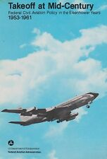 Take-Off at Mid-Century - Federal Civil Aviation Policy in the Eisenhower Years
