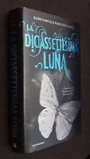 """LA DICIASSETTESIMA LUNA - CARTONATO MONDADORI 2011 - COME NUOVO """"E"""""""