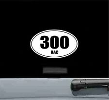 300aac oval vinyl decal sticker gun rifle bullet ammo rifle trigger shot