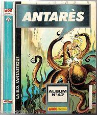 ALBUM ANTARES n°47 ¤ n°86-90-91 ¤  MON JOURNAL