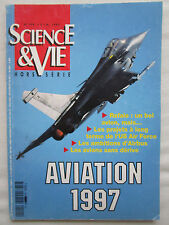 6/1997 SCIENCE ET VIE SPECIAL AVIATION 1997 SALON BOURGET RAFALE AERONAUTIQUE