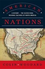 American Nations : A History of the Eleven Rival Regional Cultures of North...