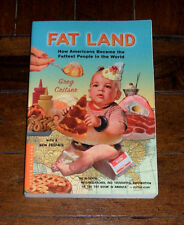 BOOK: Fat Land: How Americans Became Fattest in the World / Greg Critser Food