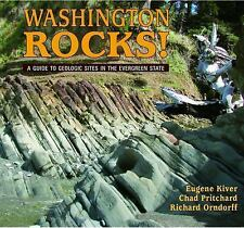 Geology Rocks!: Washington Rocks! : A Guide to Geologic Sites in the...