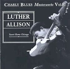 Sweet Home Chicago by Luther Allison (CD, Nov-1993, Charly Records (UK))