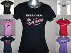 KEEP CALM AND LET (Your Text/Name) HANDLE IT, PERSONALISED CUSTOM LADIES T-SHIRT