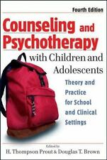 Counseling and Psychotherapy with Children and Adolescents: Theory and Practice