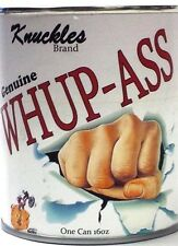 Can of Whup-Ass (WhoopAss, Whoop-Ass) Open a can today!