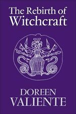 The Rebirth of Witchcraft by Doreen Valiente 9780709083696 (Paperback, 2007)