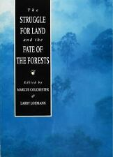 The Struggle For Land and the Fate of the Forests Colchester, Marcus, Lohmann,