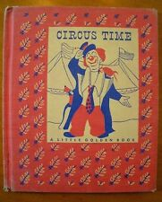 """CIRCUS TIME"" A LITTLE GOLDEN BOOK 1948 Gergely Color Illustrations VERY RARE!"