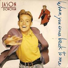 DISCO 45 Giri  Jason Donovan - When You Come Back To Me