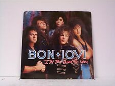 "BON JOVI ""I'LL BE THERE FOR YOU / HOMEBOUND TRAIN"" 45w/PS"