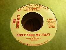 """KIMBERLYS don't send me away / soldiers & lilies ( r&b ) - 7"""" / 45 - PROMO -"""