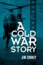 A Cold War Story, Conkey, Jim, Very Good Book