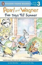 Pearl and Wagner: Five Days Till Summer